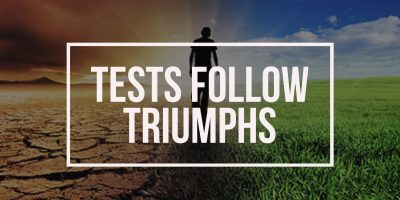 Tests Follow Triumphs (Genesis 12:10-20)