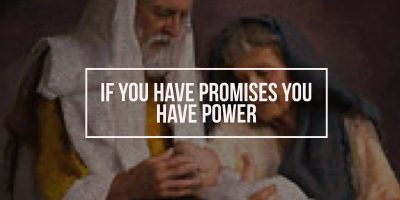 If You Have Promises You Have Power (Genesis 21:1-7)