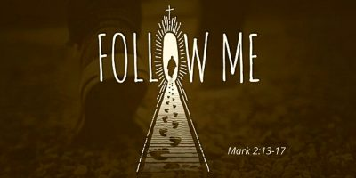 Follow Me (Mark 2:13-17)